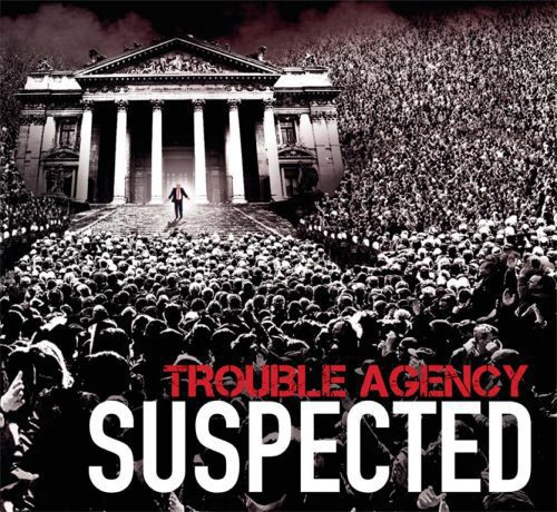 Trouble Agency Suspected 500x460
