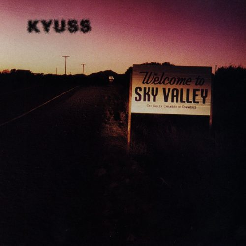 KYUSS Welcome To The Sky Valley cover 500x500
