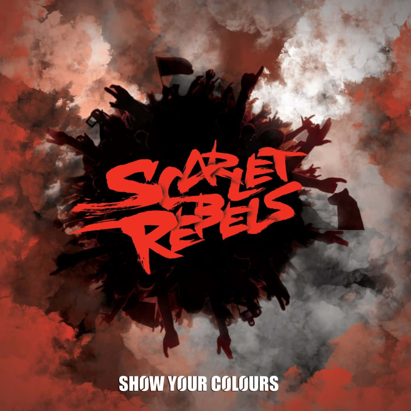 min Scarlet Rebels Show Your Colours coverart