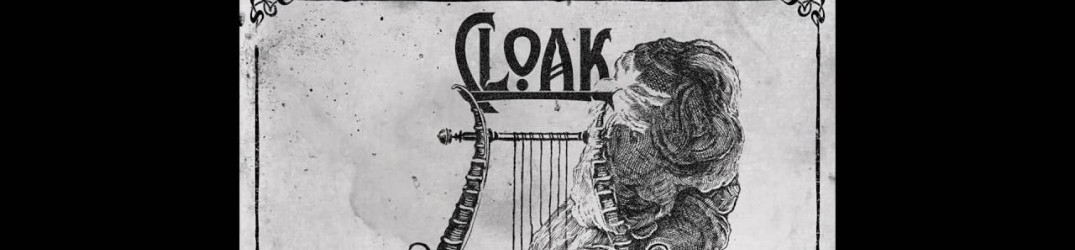 "Cloak: online il nuovo estratto ""To Venomous Depths\ Where No Light Shines"""