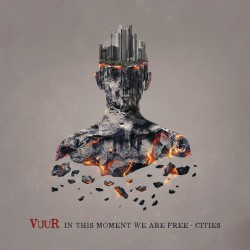 Cities – In this Moment We Are Free
