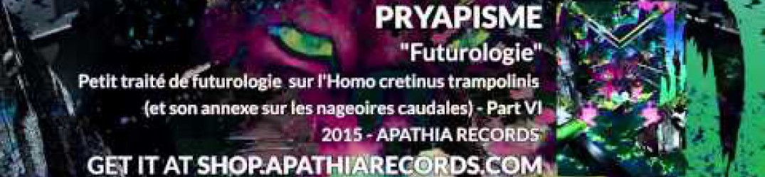 "Pryapisme: online una song dal nuovo EP ""Futurologie"""