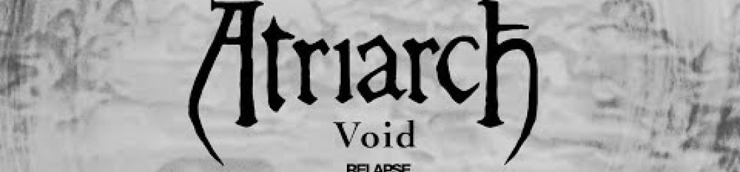 Atriarch: online l'official video music di 'Void'