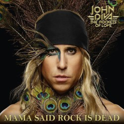 Mama Said Rock Is Dead