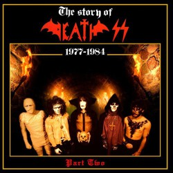 The Story of Death SS 1977-1984 Part II