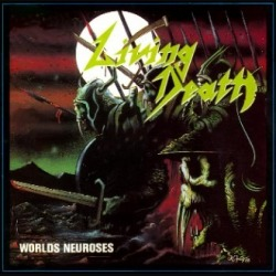 World Neuroses + Live [Reissue]