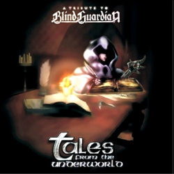 Tales from the Underworld (A tribute to Blind Guardian)