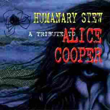 Humanary Stew - An Alice Cooper Tribute
