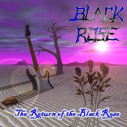 The Return Of The Black Rose