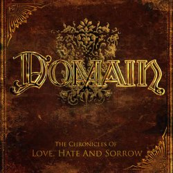 Chronicles Of Love, Hate And Sorrow