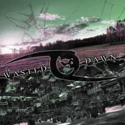 Wasted Dawn [EP]