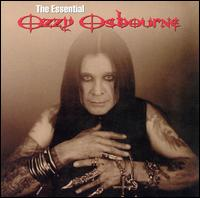 The Essential Ozzy Osbourne